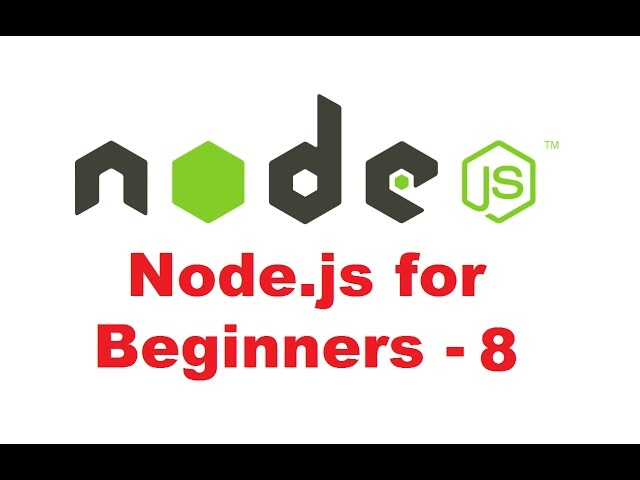 Node.js Tutorial for Beginners 8 - Reading and Writing Files using fs module