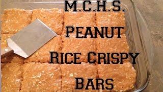 M.c.h.s  Peanut Butter Rice Crispy Bars