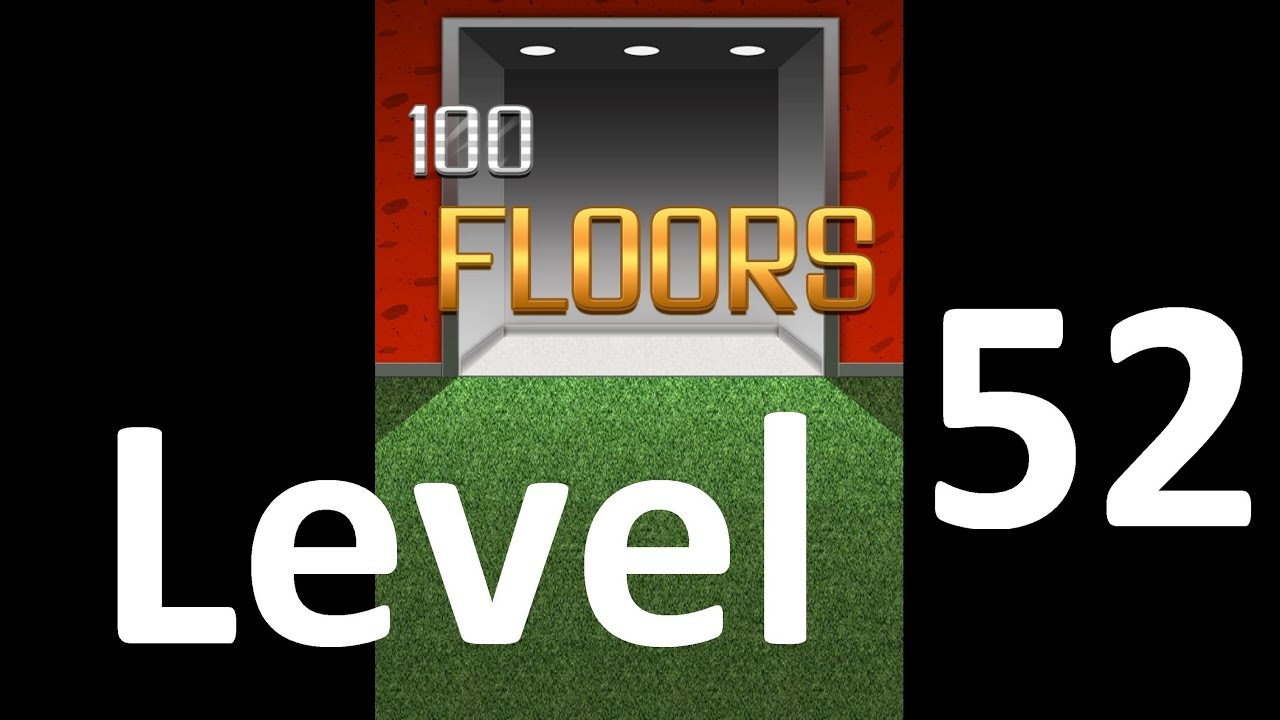 100 Floors Level 52 Solution Floor 52 Youtube