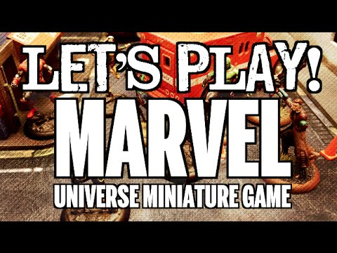 Let's Play! - Ep 21 - Marvel Universe Miniature Game