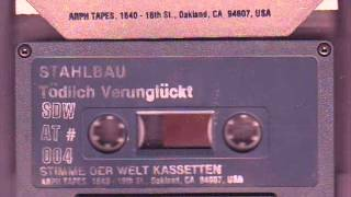Stahlbau - Gifteges Wasser  ( 1982 Experimental / Industrial / Weird Electro Punk)