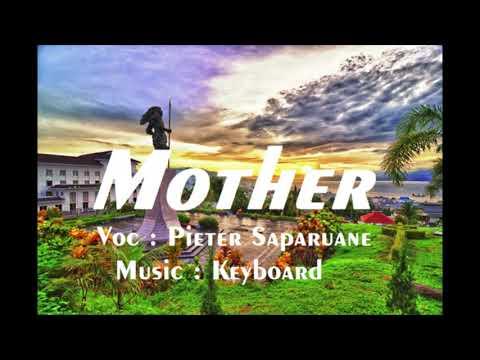 LAGU DANSA ROMANTISSS !!! PETER SAPARUANE- MOTHER COVER (KEYBOARD) TERBARU 2017
