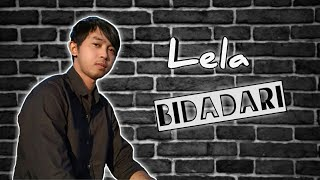 Lela - Bidadari cover by Mangku Alam