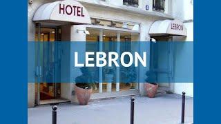 LEBRON 3* Франция Париж обзор – отель ЛЕБРОН 3* Париж видео обзор