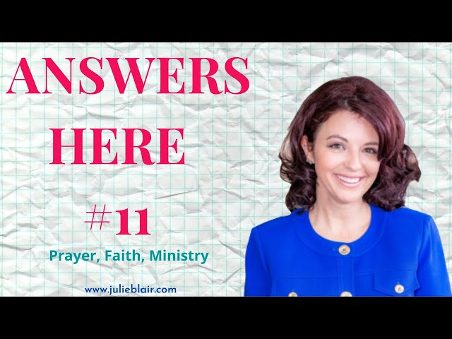Your Questions Answered Ep 11 Prayer Faith and Ministry
