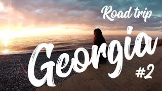 В Грузию на машине #2 Страна чудес! | Georgia - Wonderland |