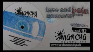 Download Mancha Recordings____Marsmellows & zero in zomething brain damage (Mancha003) (love and pain) MP3 song and Music Video