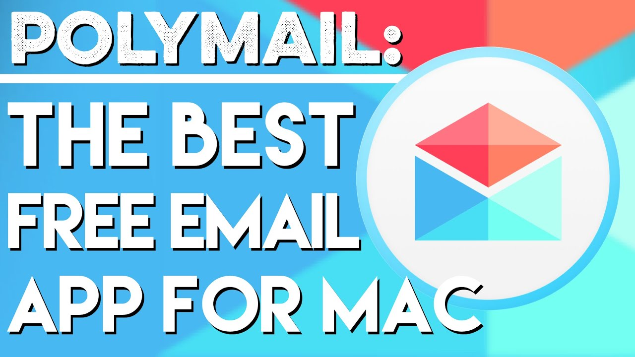 Polymail: The Best Free Email App for Mac | Apps