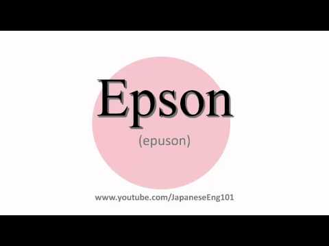 How to Pronounce Epson