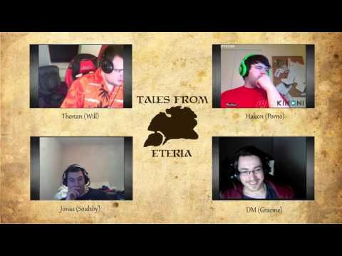 Tales From Eteria - Session 8 - The Prophet Provides (Part 3)
