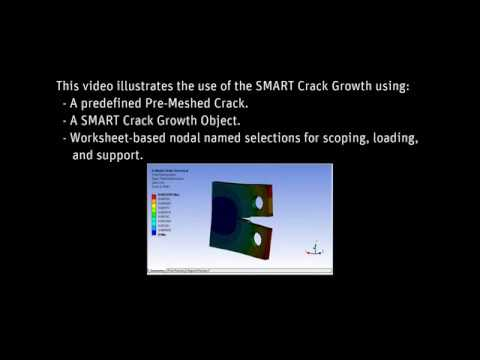 ANSYS Mechanical: Fatigue Crack Growth Analysis Using SMART Crack Growth