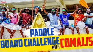 Paddle Board Challenge With Comalis | KPY Sarath | Kutty Gopi | Silmisham Siva | Mr Makapa