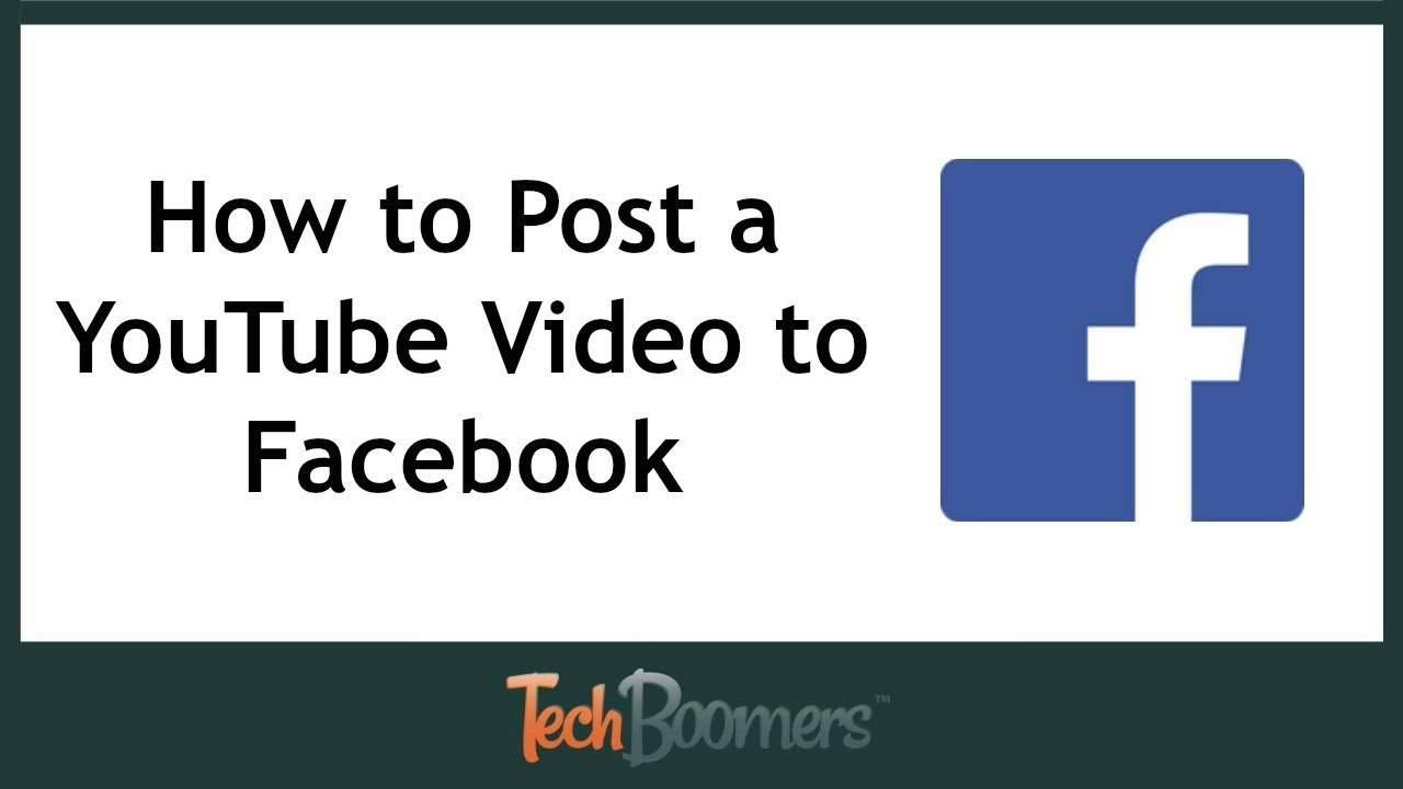 How To Post A Youtube Video To Facebook Youtube