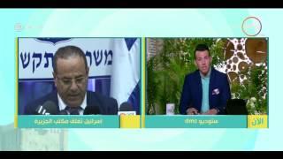 8 الصبح - إسرائيل تغلق مكتب قناة الجزيرة فى تل أبيب والسبب