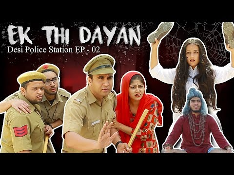 Ek Thi Dayan - | Desi Police Station - Episode 02 | Lalit Shokeen Films