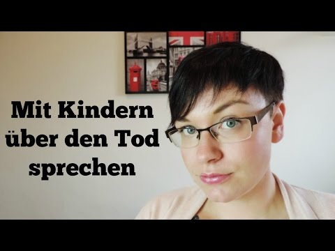 Mit Kindern über den Tod sprechen | Wie sag ich´s meinem Kind? | Frau Farbenfroh