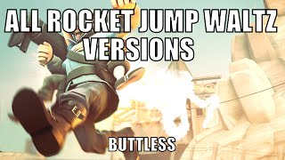 Repeat youtube video Tf2 : All Rocket Jump Waltz versions