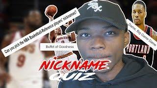 100 NBA NICKNAMES QUIZ!