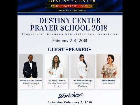 Prayer Conference 2018 | Dr. Jewel Tankard | Destiny Center | February 3, 2018