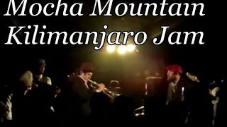Mountain Mocha Kilimanjaro Live- Huge Break. Nothing But Drums and Horns.