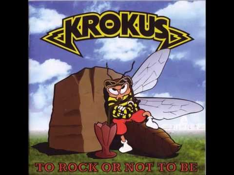Krokus - To Rock Or Not To Be / 1995 (Full Album)