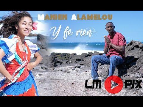 Manien Alamelou  - Y fé rien [ clip officiel ] #LMPix 4K
