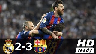 The 2016-17 la liga clasico ended in a 2-3 win to barcelona at santiago bernabeu, with james equalising 2-2 82nd minute and messi scoring on 9...