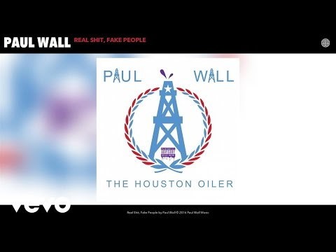 Paul Wall - Real Shit, Fake People (Audio)