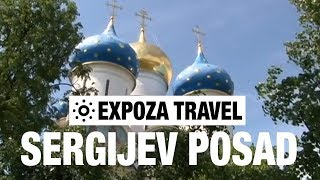 Sergijev Posad (Russia) Vacation Travel Video Guide