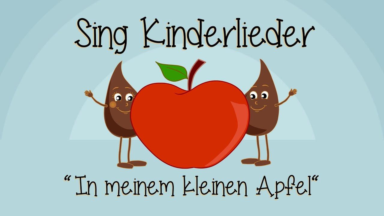 In Meinem Kleinen Apfel Kinderlieder Zum Mitsingen Sing