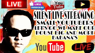 Live Streaming Small YouTubers Lets Go We Make Your Home Big