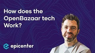 What is OpenBazaar's technology stack? – Brian Hoffman on Epicenter