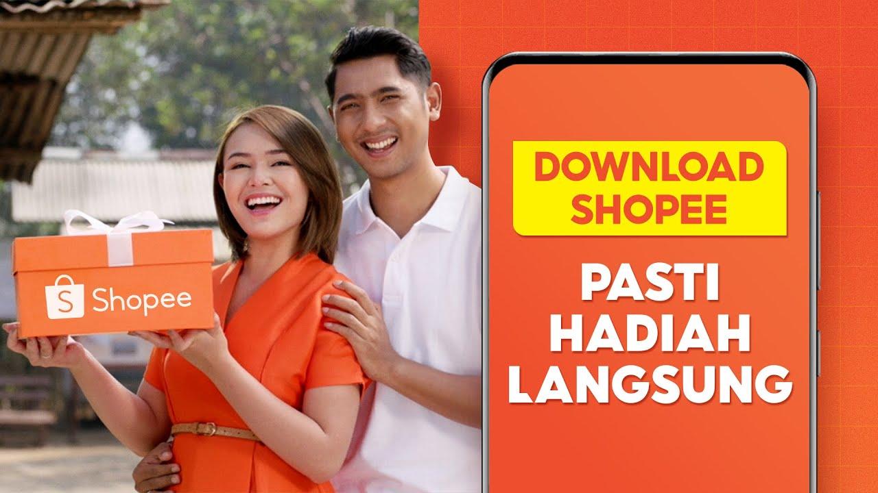 Download Shopee sekarang, Pasti Hadiah Langsung!
