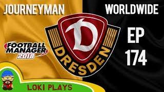 FM18 - Journeyman Worldwide - EP174 - Dynamo Dresden - Football Manager 2018