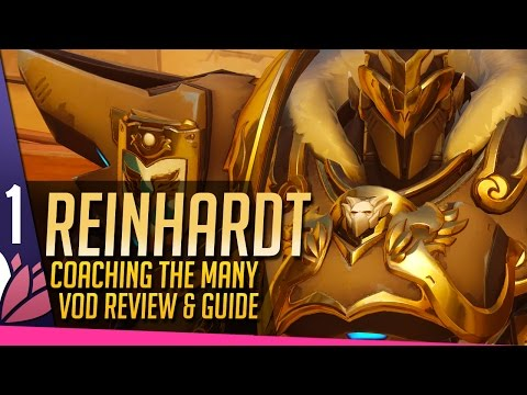 REINHARDT Review & Guide - Coaching the Many [P1]