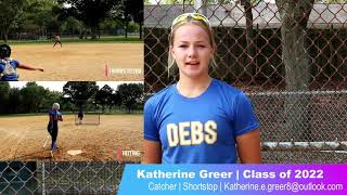 Katherine Greer NCAA Softball Skills Video Class of 2022 Catcher and Shortstop