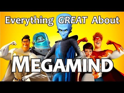 Everything GREAT About Megamind!