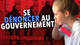 #StopDjihadisme - Se dénoncer au gouvernement