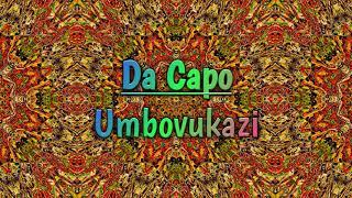 Da Capo - Umbovukazi Rise Music
