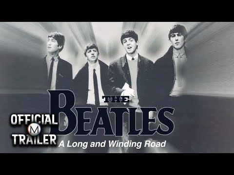 The Beatles: A Long and Winding Road (2003) | Official Trailer #1 [HD] | Music Documentary
