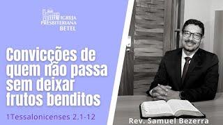 28/02/2021 - CONVICÇÕES DE QUEM NÃO PASSA SEM DEIXAR FRUTOS BENDITOS