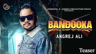 Bandooka : Angrej Ali (Teaser) Teji Sandhu   Releasing On 15 March   Juke Dock  