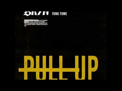 BRYN x Yung Fume - Pull Up (Official Audio)
