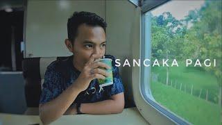 Trip by Train Naik Kereta Sancaka Pagi