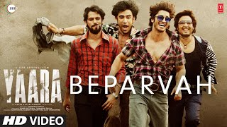 Yaara - Beparvah Video Song | Vidyut Jammwal, Shruti Haasan | ZEE5
