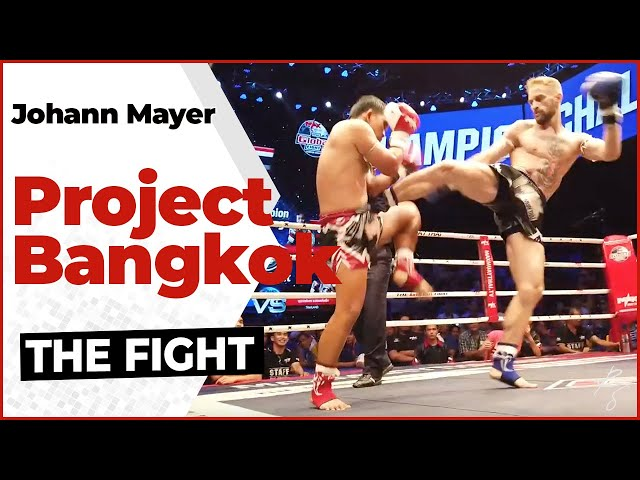 Johann Mayer - THE FIGHT - Project Bangkok #20