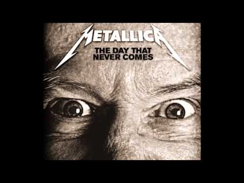 Metallica  The Day That Never Comes HQ