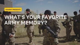 Favorite Memory in the Army | GOARMY