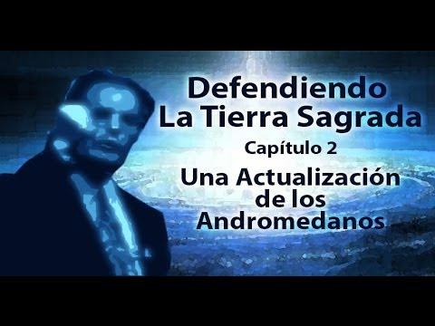 Defendiendo la Tierra Sagrada 2 Una Actualización de los Andromedanos Alex Collier audio español 4 Videos De Viajes