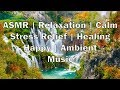 Beautiful Waterfall Music - ASMR|Relaxation|Calm|Stress Relief|Healing|Happy|Ambient [Full HD]